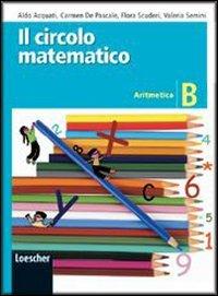 Il circolo matematico. Aritmetica. Per la Scuola media. Con espansione online: 2