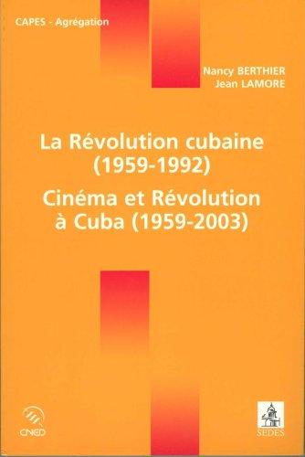La Rvolution cubaine (1959-1992) / Cinma et Rvolution  Cuba (1959-2003)