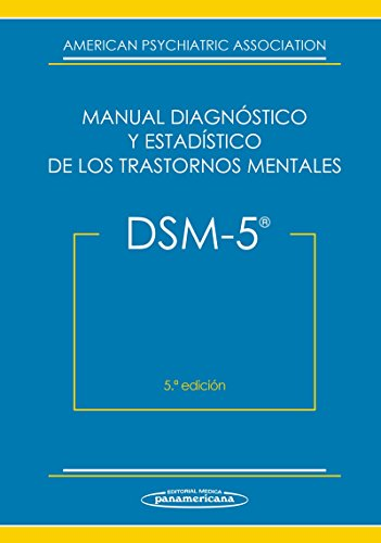 dsm-5-manual-diagnostico-y-estadistico-de-los-trastornos-mentales-dsm-5-diagnostic-and-statistical-m