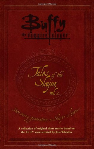 Click for larger image of Tales of the Slayer (Buffy the Vampire Slayer Tales of the Slayer)