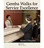 [GEMBA WALKS FOR SERVICE EXCELLENCE] by (Author)Petruska, Robert on Jun-15-11