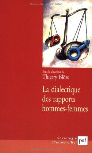 La Dialectique des rapports hommes-femmes par Collectif