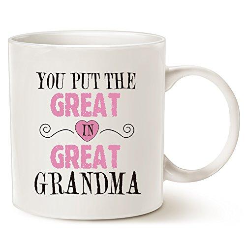 MAUAG MUG Christmas Gifts Grandma Coffee Mug - You Put the Great in Great Grandma - Best Birthday Gifts for Your Grandma, Nanna or Even Your Mom, Ceramic Cup White, 14 Oz