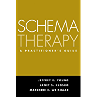 Schema Therapy: A Practitioner's Guide (English Edition)