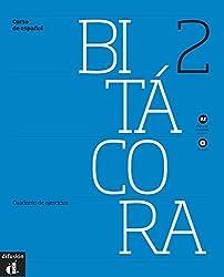 Bitacora 2 A2 : Cuaderno de ejercicios (1CD audio)