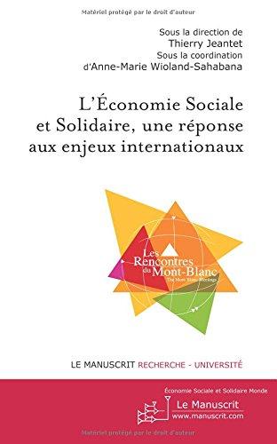 Economie Sociale et Solidaire, une rponse aux enjeux internationaux