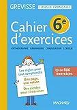 Français 6e Grevisse : Cahier de l'élève