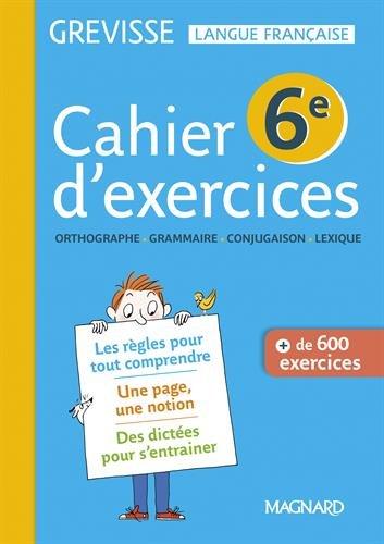 Français 6e Grevisse : Cahier de l'élève par Ariane Carrère