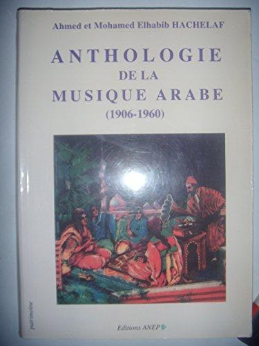 Anthologie de la musique arabe (1906-1960), 2001, ...