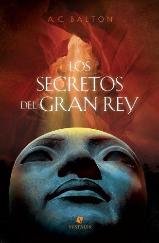 Portada del libro Los secretos del Gran Rey