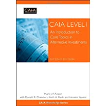 CAIA Level I: An Introduction to Core Topics in Alternative Investments (Wiley Finance Editions)
