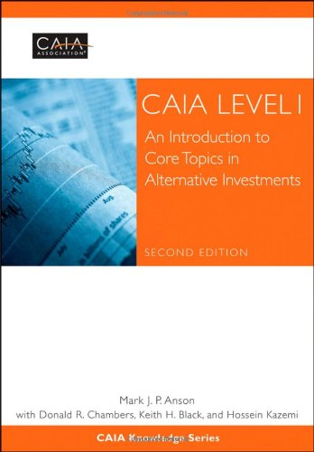 CAIA Level I: An Introduction to Core Topics in Alternative Investments (Wiley Finance) por CAIA Association