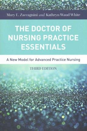 [ { The Doctor of Nursing Practice Essentials } ] BY ( Author ) Dec-2015 [ Paperback ]