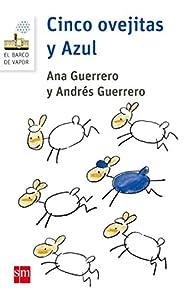 Cinco ovejitas y Azul par Andrés Guerrero