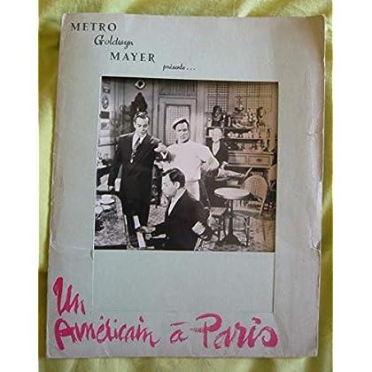 Dossier de presse de Un Américain à Paris (1951) – Film de Minnelli avec Kelly, Guétary et Caron - 8 p le scénario et les bios – 3 photos N&B – Bon état.