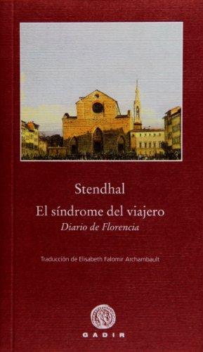 El síndrome del viajero : diario de Florencia por Stendhal