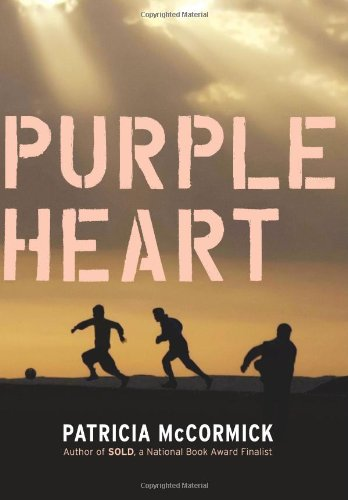 Purple Heart [ PURPLE HEART ] By McCormick, Patricia ( Author )Sep-01-2009 Hardcover