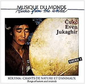 Kolyma : Chants De Nature Et D'Animaux (collection Musique Du Monde) [Import anglais]