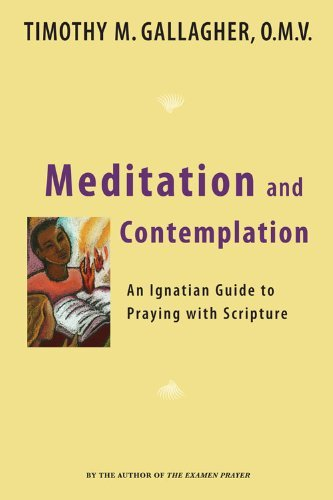 meditation-and-contemplation-an-ignatian-guide-to-praying-with-scripture-crossroad-book-by-timothy-m