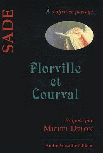 Florville et Courval par Marquis de Sade