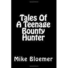 Tales Of A Teenage Bounty Hunter: 1