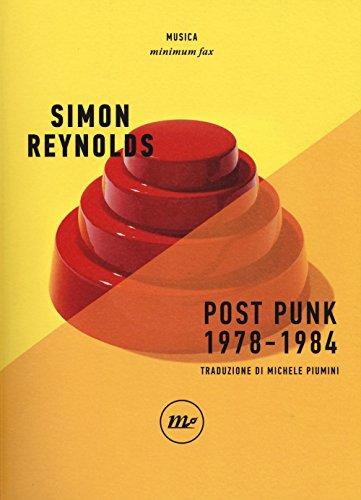 scaricare ebook gratis Post punk 1978-1984 PDF Epub