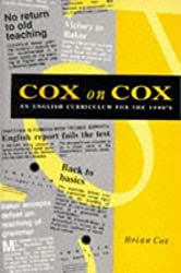 Cox On Cox: English Curriculum for the 90's: English Curriculum for the 1990's