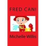 Fred Can! (Kids Can! Book 1) (English Edition)