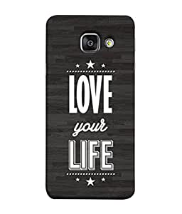FUSON Designer Back Case Cover for Samsung Galaxy A3 (6) 2016 :: Samsung Galaxy A3 2016 Duos :: Samsung Galaxy A3 2016 A310F A310M A310Y :: Samsung Galaxy A3 A310 2016 Edition (Always Love Your Life Fullest For Family )