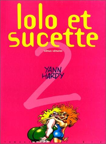 Lolo et Sucette, Tome 2 : Vénus vénales