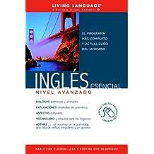 Ingles Esencial Nivel Avanzado (Coursebook): Advanced Coursebook (Ultimate Advanced)