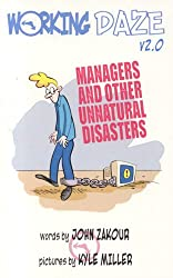 Working Daze V2.0: Managers and Other Unnatural Disasters