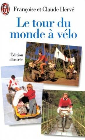 Le tour du monde à vélo par Claude Hervé, Françoise Hervé