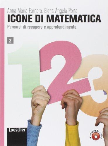 Icone di matematica. Per i Licei e gli Ist. magistrali. Con espansione online: 2