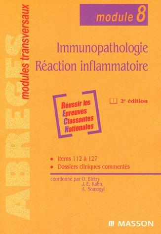 Immunopathologie, Raction inflammatoire (module 8)