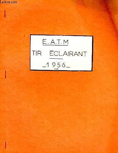 E.A.T.M. Tir Eclairant par COLLECTIF