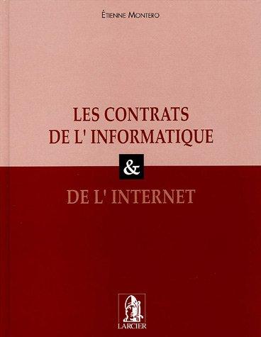 Les contrats de l'informatique & de l'Internet