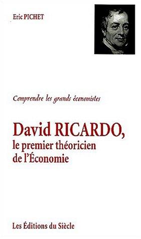David Ricardo, le premier théoricien de l