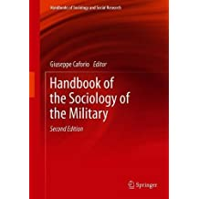 Handbook of the Sociology of the Military (Handbooks of Sociology and Social Research)