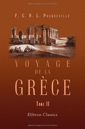 Voyage de la Grce: Tome 2