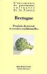 BRETAGNE. Produits du terroir et recettes traditionnelles