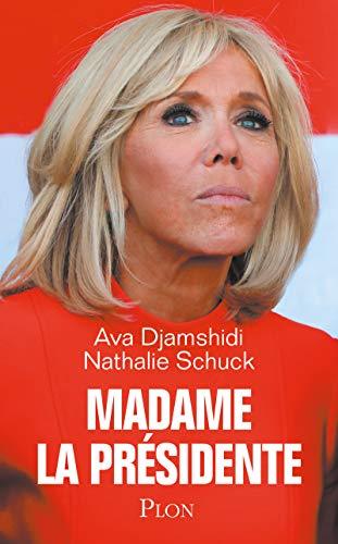 Madame la Présidente par Ava DJAMSHIDI