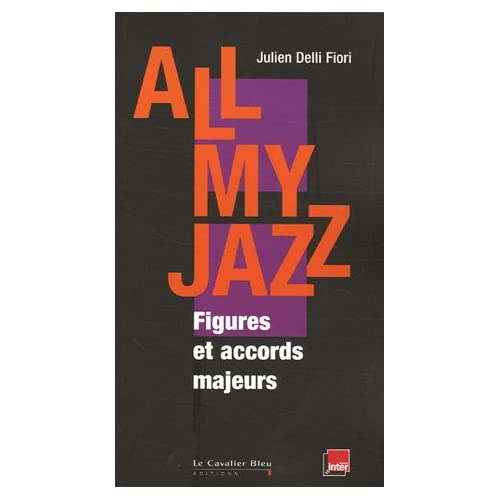 All My Jazz : FIgures et accords majeurs