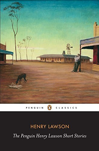 The Penguin Henry Lawson Short Stories (Penguin Classics) by Henry Lawson (2009-07-30)