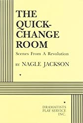 Quick Change Room: Scenes from a Revolution