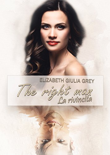 The right man – La rivincita