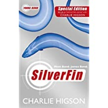Young Bond: SilverFin by Higson, Charlie Re-issue edition (2011)
