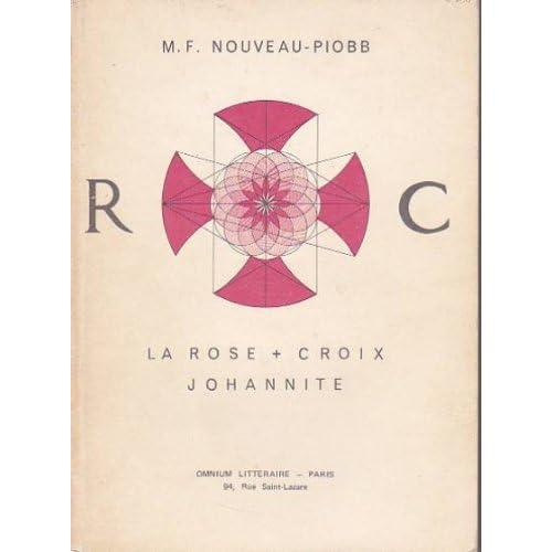 La rose croix johannite