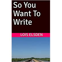 So You Want To Write (Telling Tales... Book 1)