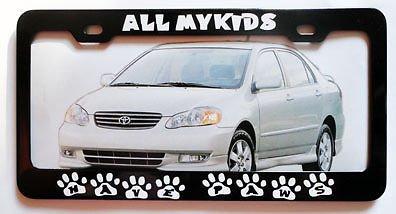 All My Kids Have Paws Metall-Kennzeichenrahmen, ideal für Männer, Frauen, Auto-Garadge -